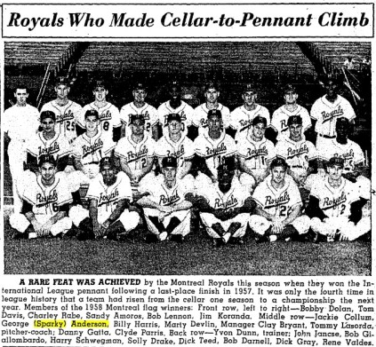 The 1958 International League champion Montreal Royals. Sparky Anderson is second from the left in the middle row. Four seats to the right is the Royals' star pitcher, Tom Lasorda, who would later be Anderson's managerial rival in the National League West.